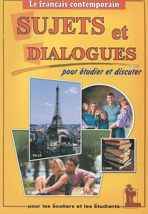 Sujets et dialogues / Темы и диалоги