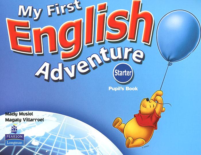 My First English Adventure: Starter Pupils Book