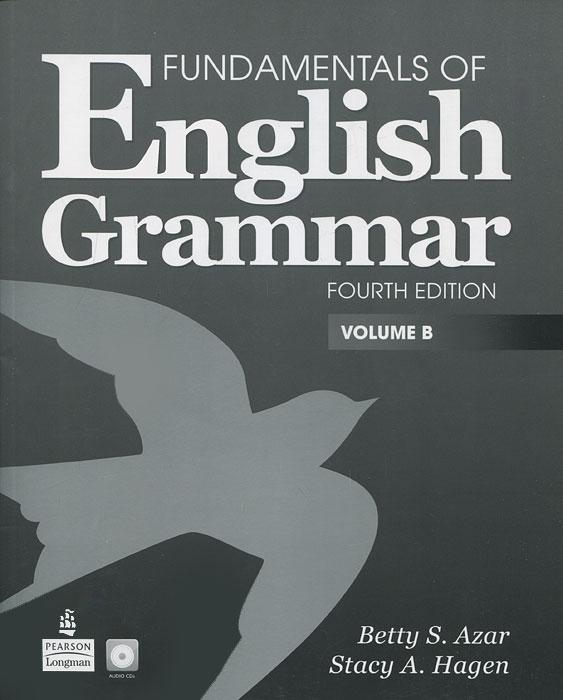 Fundamentals of English Grammar: Volume B (+ CD)