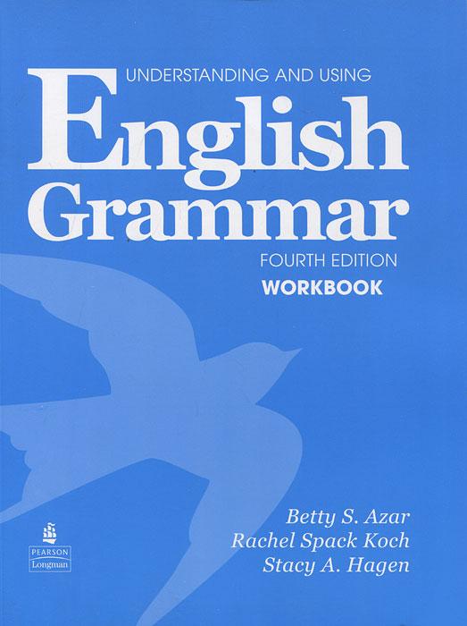 Understanding and Using English Grammar: Workbook