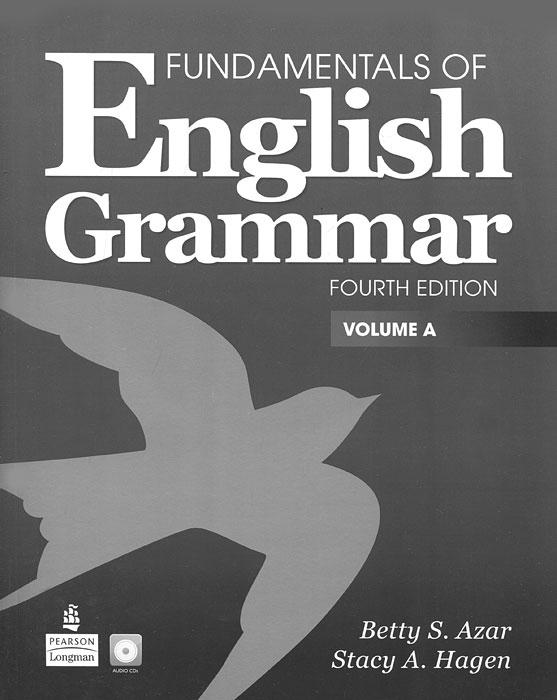 Fundamentals of English Grammar: Volume A (+ CD)