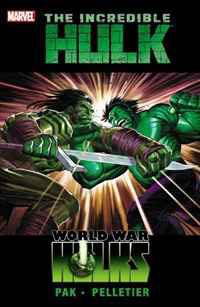 Incredible Hulk: Vol. 3: World War Hulks