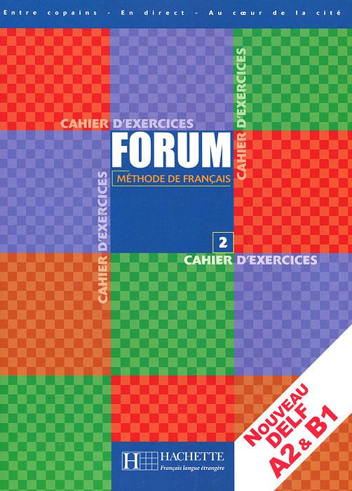 Forum 2: Methode de Francais