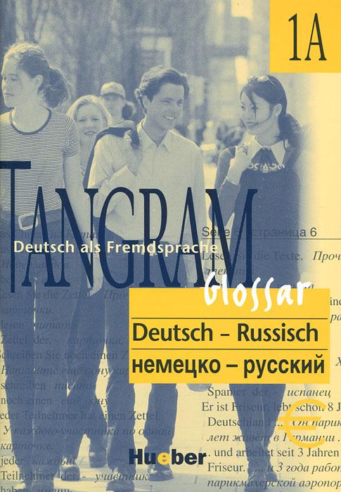 Glossar Deutsch-Russisch: Tangram 1 A / ������� �������-�������