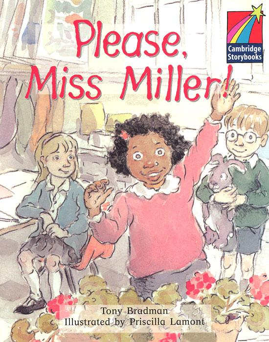 Please, Miss Miller!