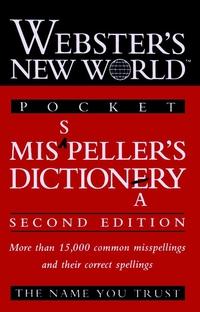 Webster?s New WorldTM Misspeller?s Dictionary (Pocket)