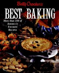 Betty Crocker?s Best of Baking