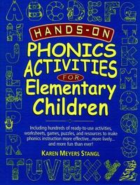 Hands–On Phonics Activities for Elementary Children