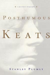 Stanley Plumly Posthumous Keats – A Personal Biography ezra jack keats louie