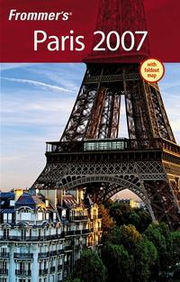 Frommer?s® Paris 2007