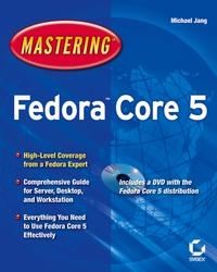 MasteringTM FedoraTM Core 5