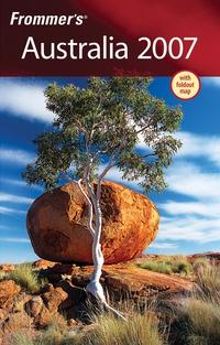 Frommer?s® Australia 2007