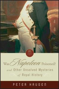 Was Napoleon Poisoned?