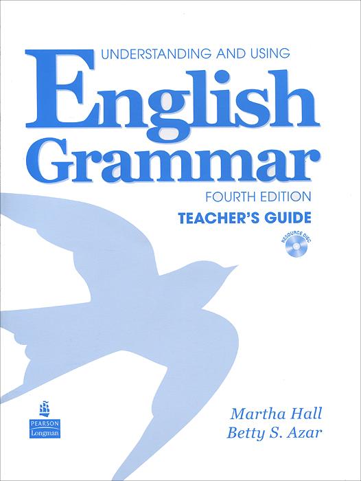 Understanding and Using English Grammar: Teacher's Guide (+ CD-ROM)