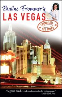 Pauline Frommer?s® Las Vegas