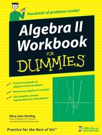 Algebra II Workbook For Dummies®