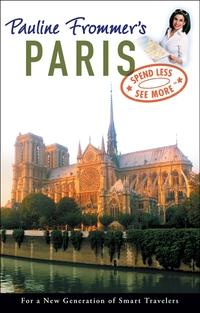 Pauline Frommer?s® Paris