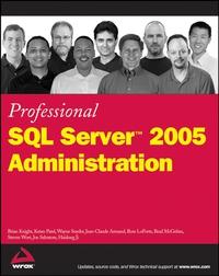 Professional SQL ServerTM 2005 Administration