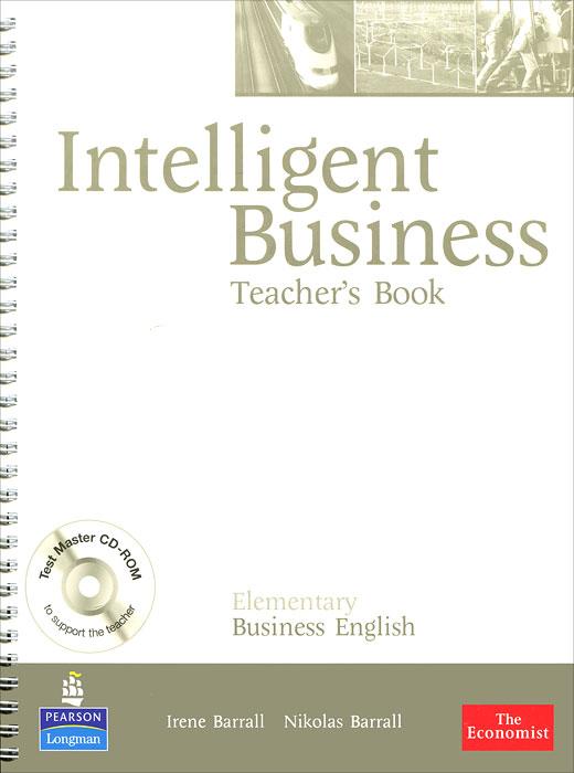 Intelligent Business: Elementary: Teacher's Book (+ CD-ROM)