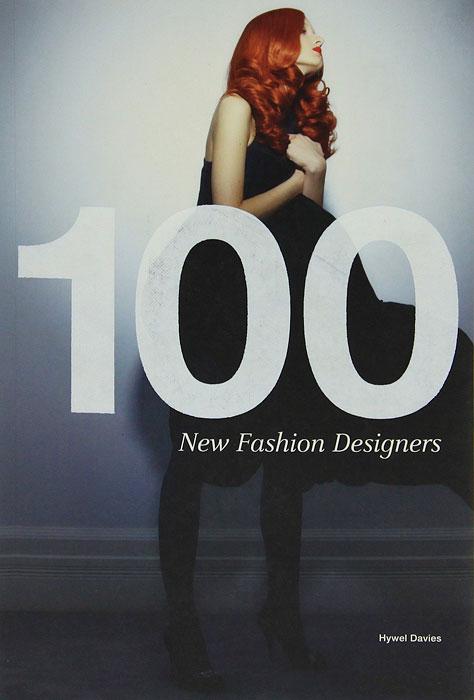 Книга 100 New Fashion Designers