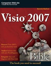 Visio® 2007 Bible, Bonnie Biafore