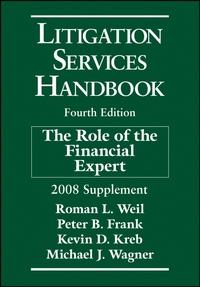 Litigation Services Handbook, 2008 Supplement