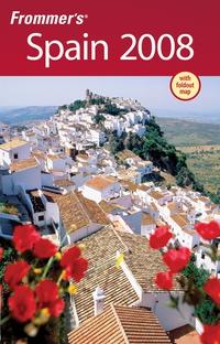 Frommer?s® Spain 2008