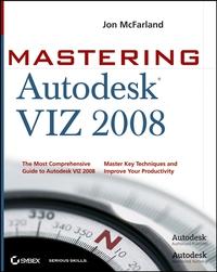 MasteringTM Autodesk® VIZ 2008