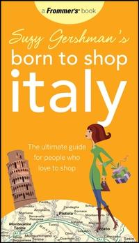 Suzy Gershman?s Born to Shop Italy