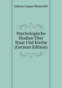 Psychologische Studien Uber Staat Und Kirche (German Edition)