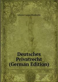 Deutsches Privatrecht (German Edition)