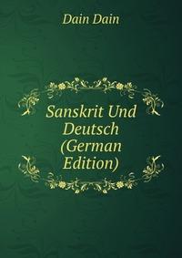 Sanskrit Und Deutsch (German Edition)