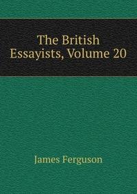 The British Essayists, Volume 20