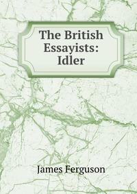 The British Essayists: Idler