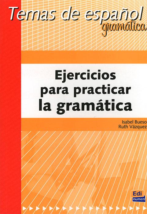 Ejercicios para practicar la gramatica