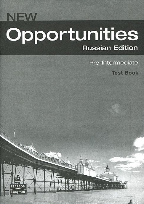 Opportunities Russia: Pre-Intermediate: Test Book