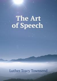 The Art of Speech