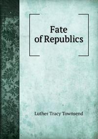 Fate of Republics