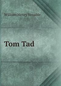 Tom Tad