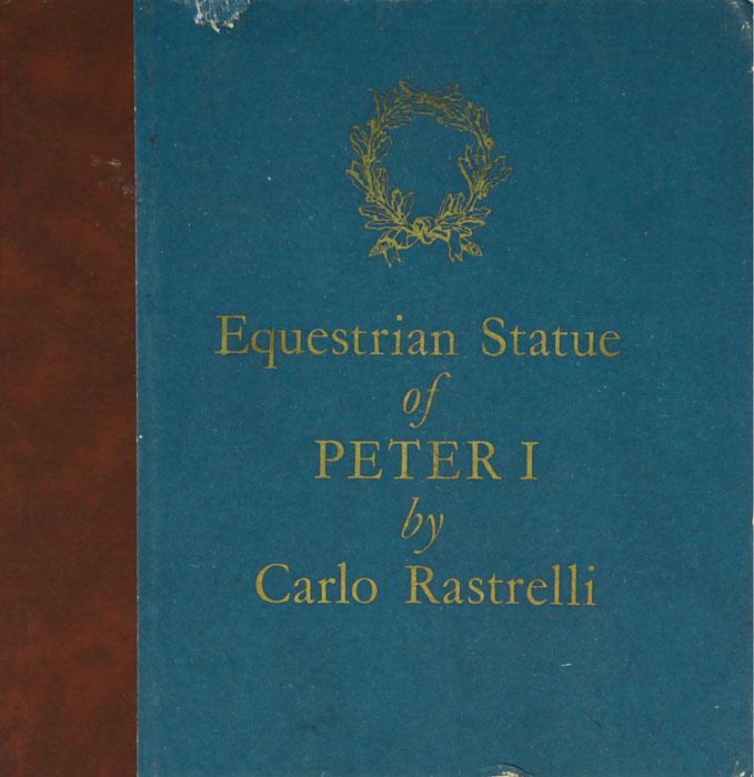 Equestrian Statue of Peter I by Carlo Rastrelli / Конная статуя Петра I работы Растрелли