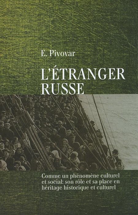 L'etranger Russe