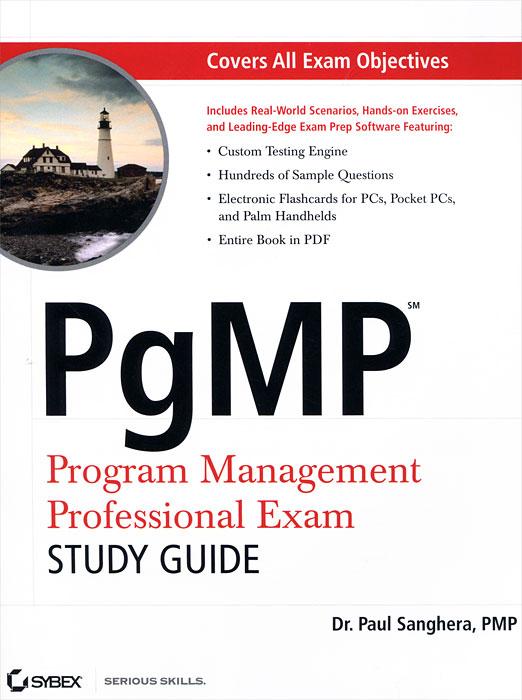PgMPSM: Program Management Professional Exam Study Guide (+ CD-ROM) ( 978-0-470-13998-1 )