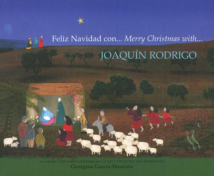 Feliz Navidad con... Merry Christmas with Joaquin Rodrigo (+ CD-ROM)