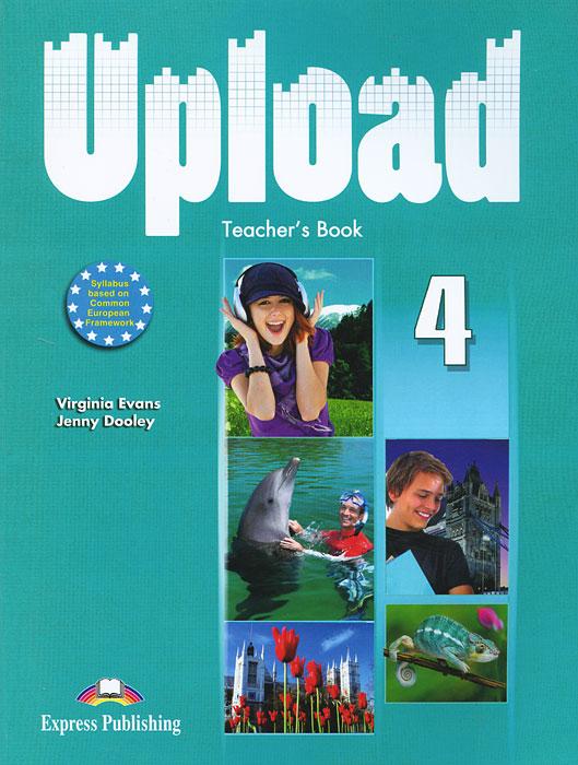 Upload 4: Teacher's Book