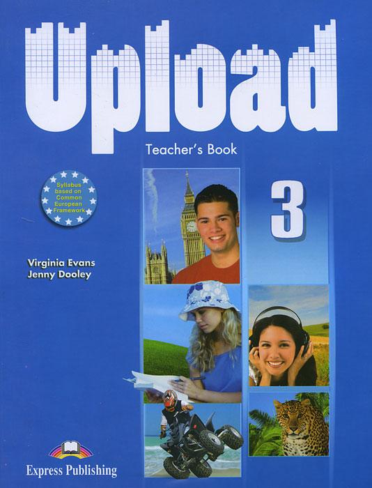 Upload 3: Teacher's Book