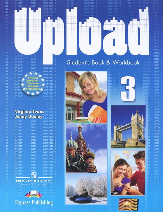 Upload 3: Student Book & Workbook