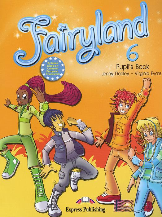 Fairyland 6: Pupil's Book