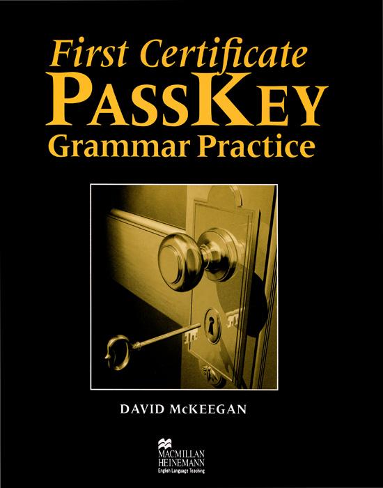 First Certificate PassKey: Grammar Practice
