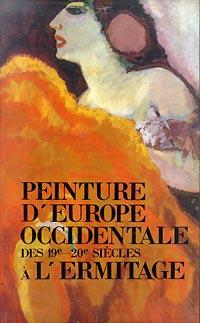 Peinture D' Europe Occidentale Des 19e-20e Siecles A L' Ermitage