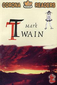 Mark Twain. His Life